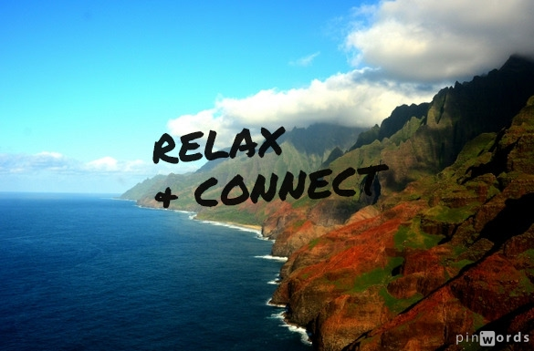 Relax & Connect 051314