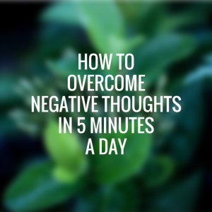 How to overcome negative thought patterns