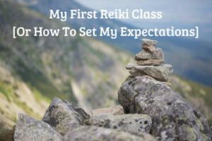 My First Reiki Class
