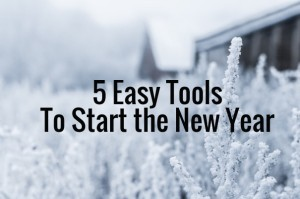 5 Easy Tools to Start the New Year