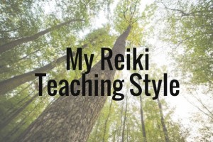 My Reiki Teaching Style
