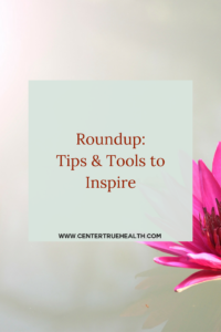 Round up: Tips and Tools to Inspire your Reiki practice