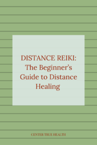 Distance Reiki: The Beginner's Guide to Distance Healing
