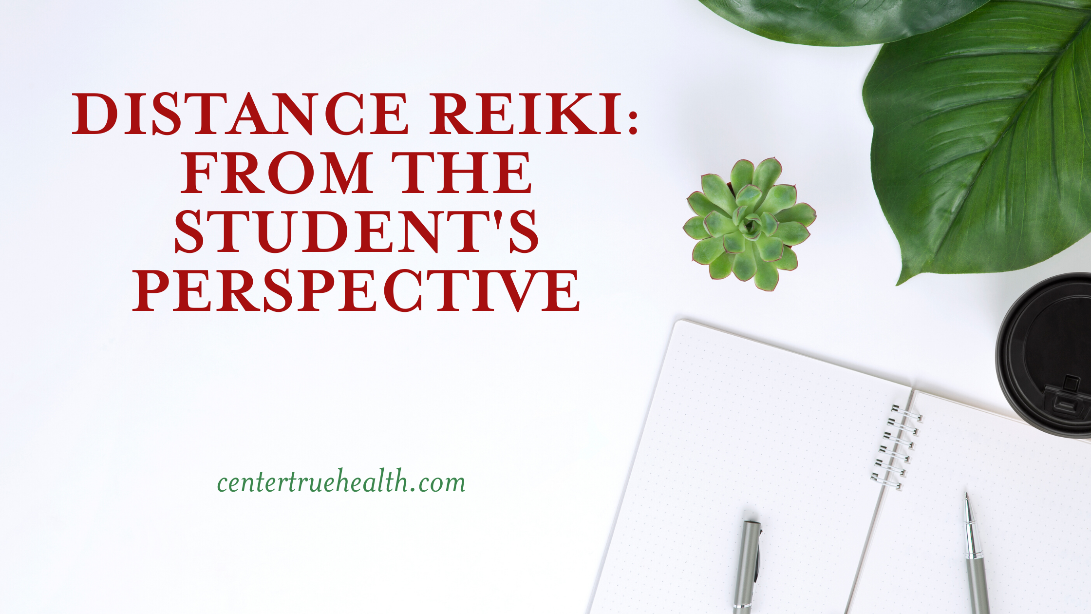 Distance Reiki: From the Student's Perspective